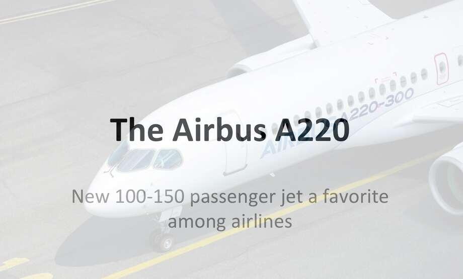 Airbus 220 Photo: Chris McGinnis