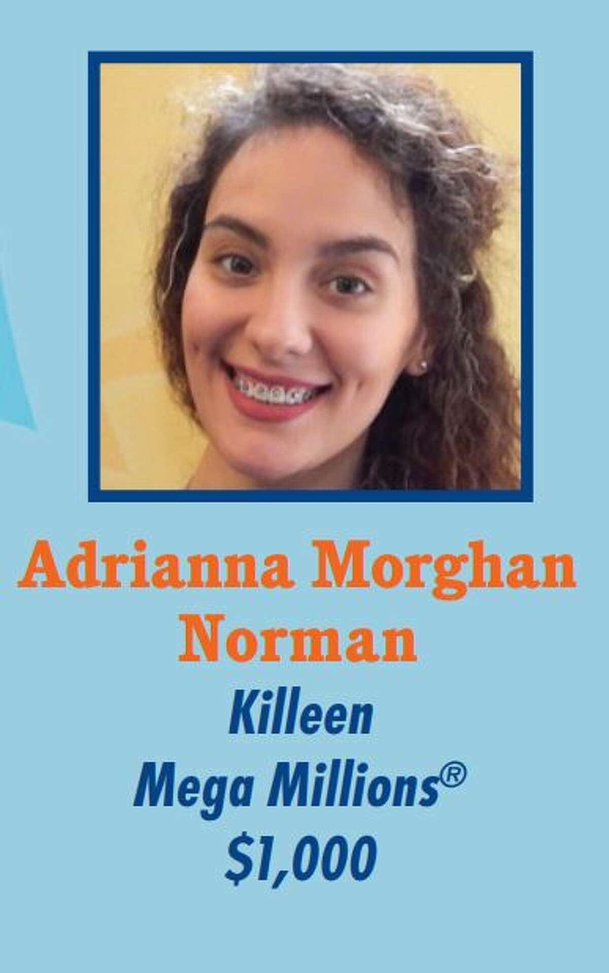 Adrianna Morghan Norman Won: $1,000 Where: Killeen