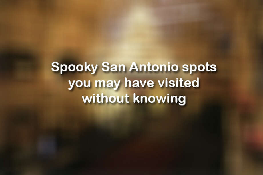 Click through to see if you've accidentally visited these reportedly haunted spots across San Antonio >>> Photo: John Davenport /San Antonio Express-News