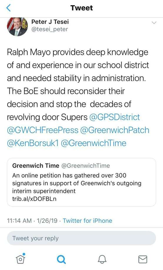 """First Selectman Peter Tesei endorsed Ralph Mayo, a Greenwich native who has served as interim superintendent since last summer, both in a statement to Greenwich Time and on Twitter. """"Ralph Mayo provides deep knowledge of and experience in our school district and needed stability in administration. The BoE should reconsider their decision and stop the decades of revolving door Supers,"""" Tesei said on Twitter on Saturday. Photo: Screenshot /"""