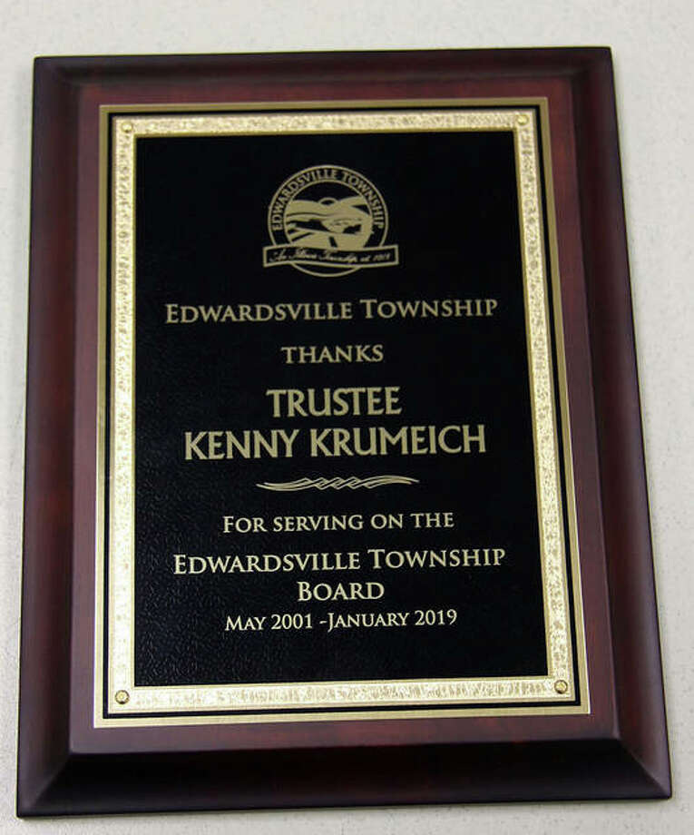 The plaque former trustee Kenny Krumeich received from Edwardsville Township. Krumeich retired suddenly earlier this month.
