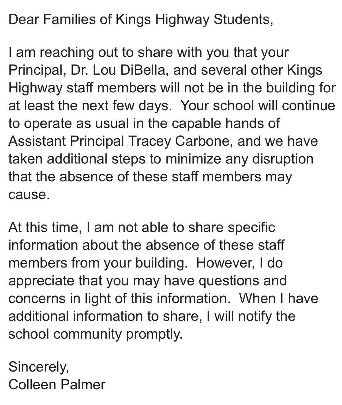 Westport Superintendent Colleen Palmer sent an email to Kings Highway Elementary School families around 2:30pm on Jan. 28 regarding the absence of Principal Dr. Lou DiBella and several other Kings Highway staff members.