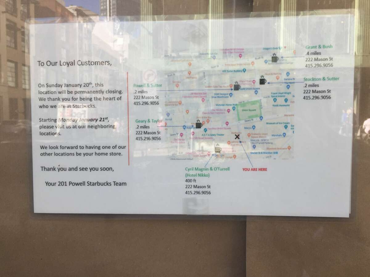 A sign posted in the window of a Starbucks closed at 201 Powell St. in San Francisco's Union Square thanked customers.
