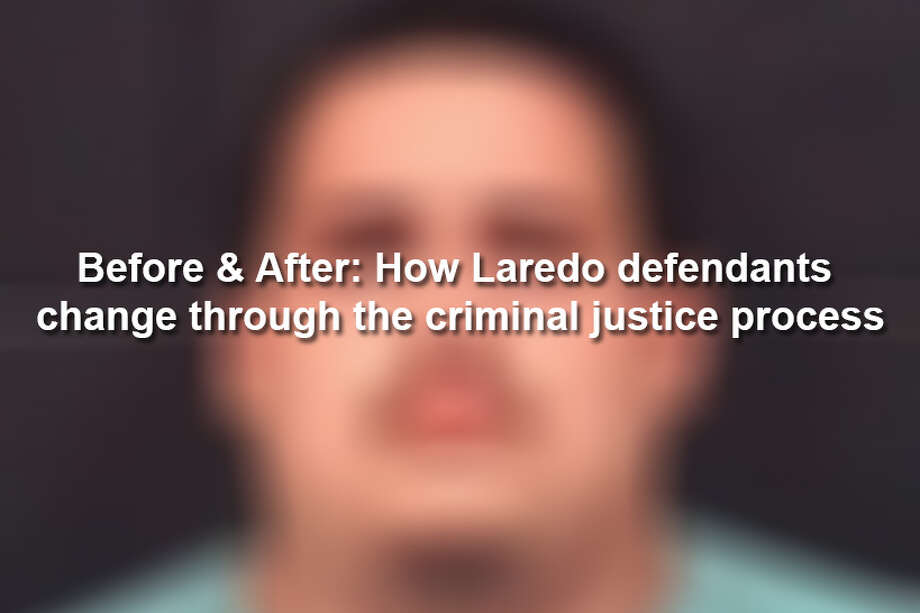 Keep scrolling to see the physical changes of Laredo defendants through the criminal justice process. Photo: Laredo Police Department