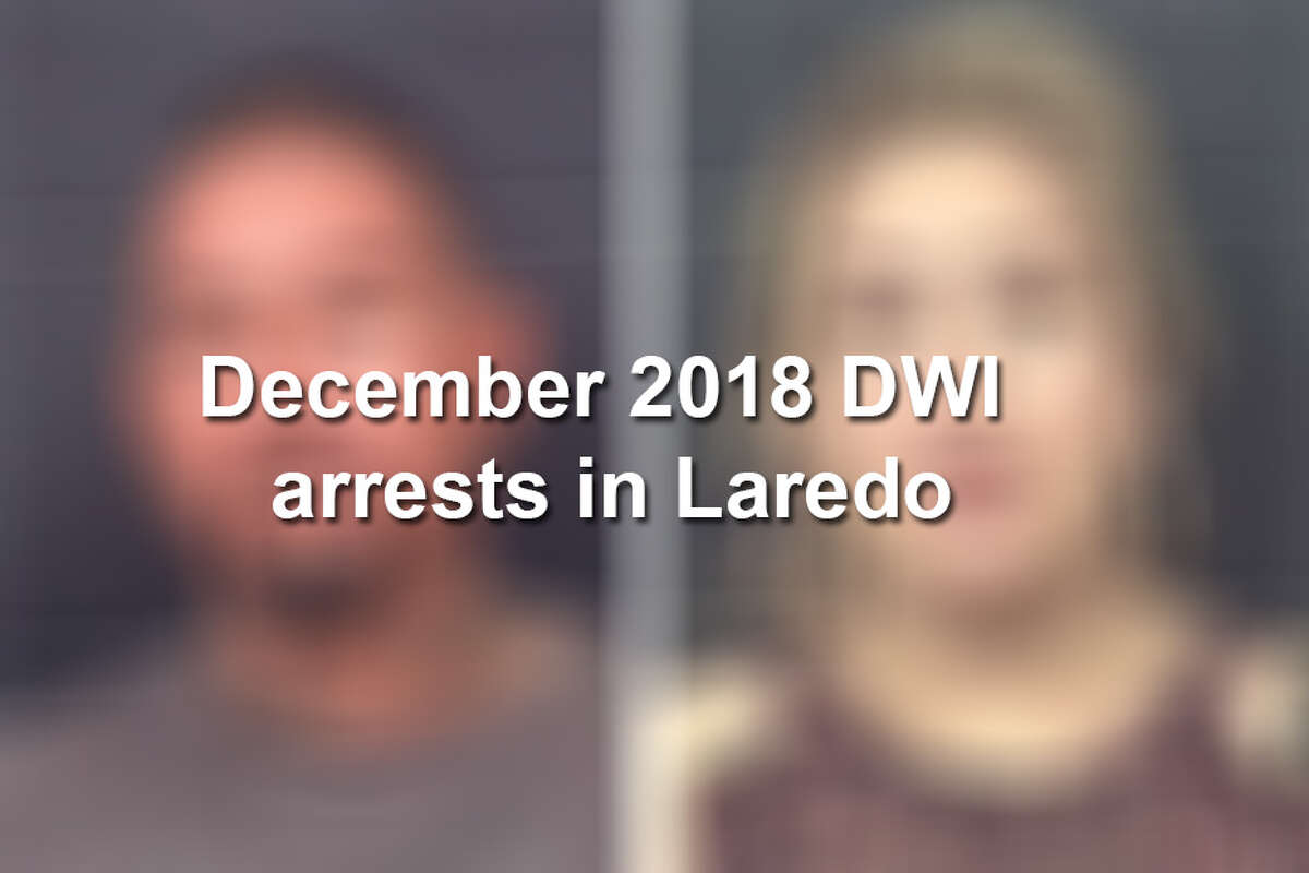 Keep scrolling to see the individuals arrested on DWI charges in Laredo through Dec. 2018, according to LPD.