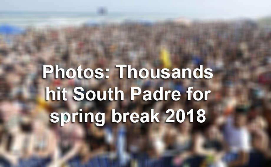 Photos show thousand hitting South Padre for spring break in 2018. Photo: Edward A. Ornelas, Staff / San Antonio Express-News