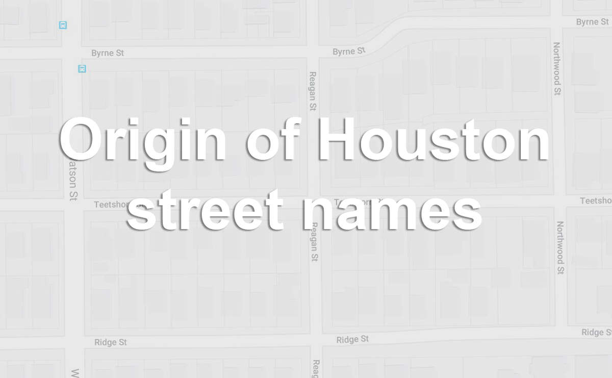 """Sources: """"Historic Houston Streets: The Stories Behind the Names,"""" Chronicle archive, Handbook of Texas"""