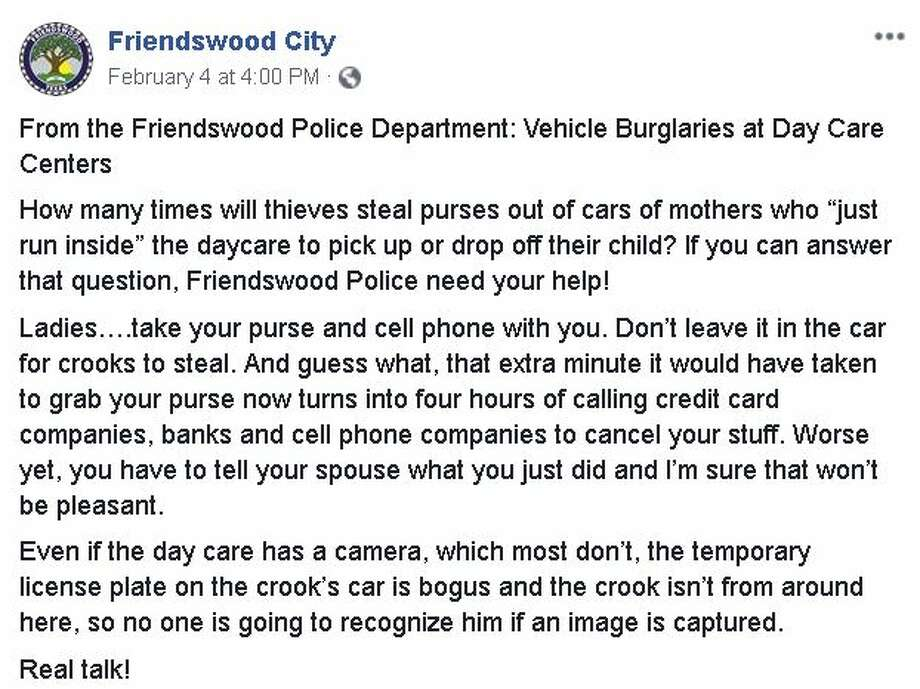 The Friendswood Police Department faced some criticism from residents after a post specifically addressing women called on them to stop leaving purses in cars outside of local daycares. Photo: Friendswood Police Department