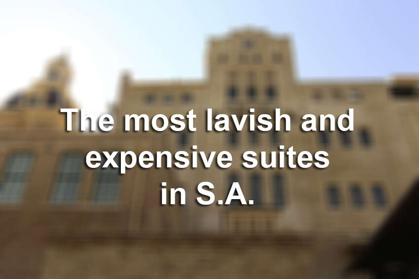 The most lavish and expensive hotel suites in San Antonio.