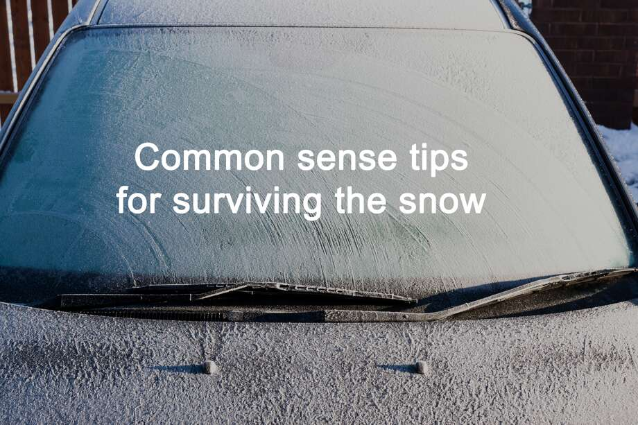 Common Sense Tips For Surviving The Snow Seattlepi Com