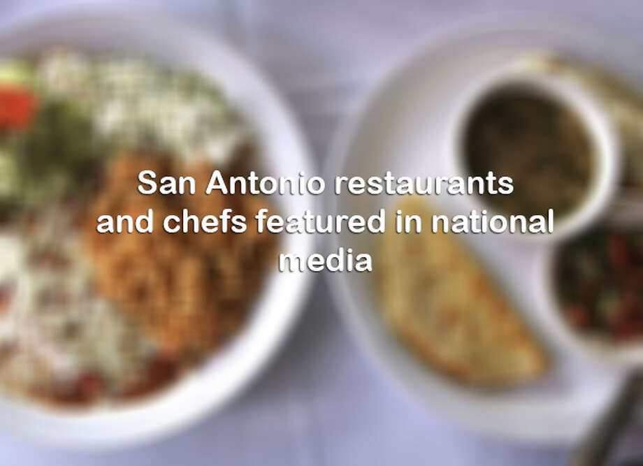 Click ahead for San Antonio chefs and restaurants that have been covered by national media outlets. Photo: HELEN L. MONTOYA/ EXPRESS NEWS