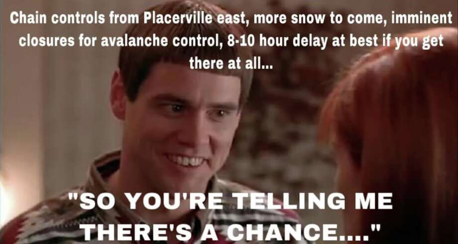 "CHP Placerville used a ""Dumb and ""Dumber"" meme to tell people to stop using Highway 50 to get to Lake Tahoe. Photo: CHP Placerville/Facebook"