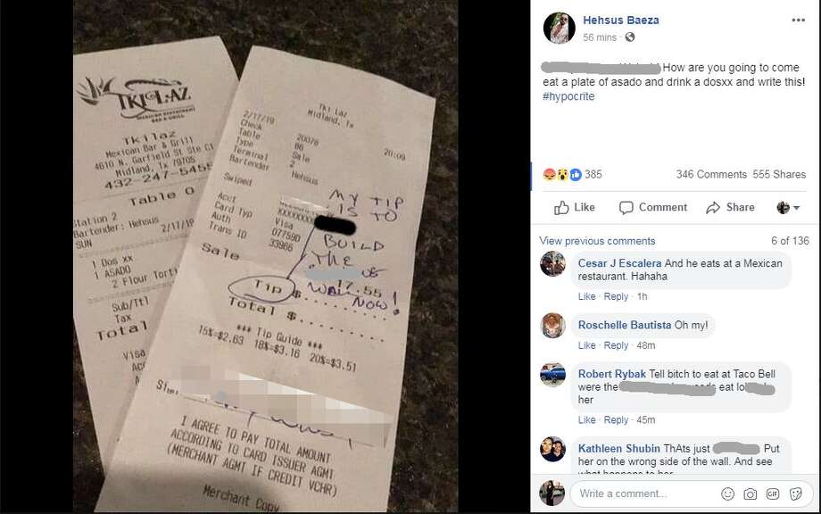 "The customer at Tkilaz Mexican Restaurant Bar and Grill opted not to leave Heshus Baeza a tip; instead the diner, whose bill was $17.55, wrote: ""My tip is to build the (expletive) wall now!"" Photo: Facebook: Heshus Baeza"