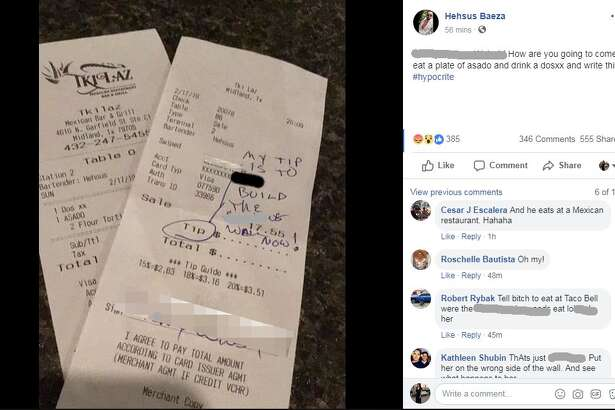 """The customer at Tkilaz Mexican Restaurant Bar and Grill opted not to leave Heshus Baeza a tip; instead the diner, whose bill was $17.55, wrote: """"My tip is to build the (expletive) wall now!"""""""