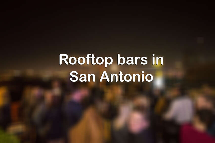 Click ahead for rooftop bars in the Alamo City.