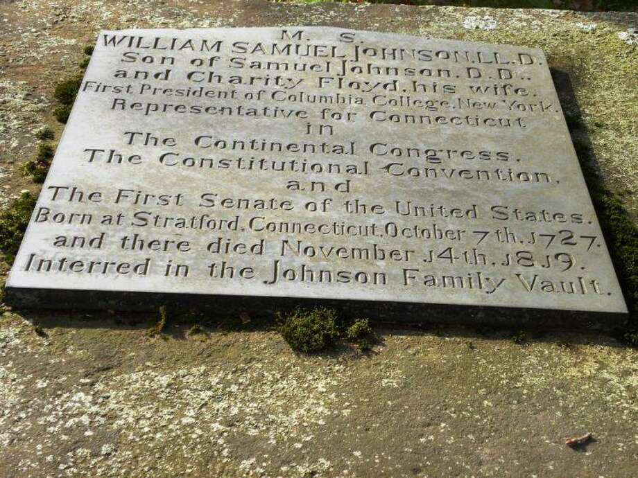 A picture of William Samuel Johnson's gravesite in Stratford's Christ Episcopal Church Burying Ground Photo: Contributed Photo /David Wright
