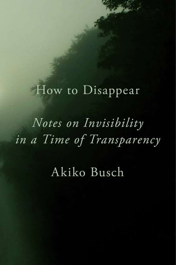 How to Disappear: Notes on Invisibility in a Time of Transparency Photo: Penguin Press, Handout / Handout