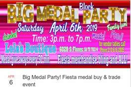 Big Medal Party! Fiesta medal buy & trade event Saturday, April 6, 2019, 3-7 p.m. Lola's Boutique, 6028 S. Flores St., San Antonio, TX, 78214
