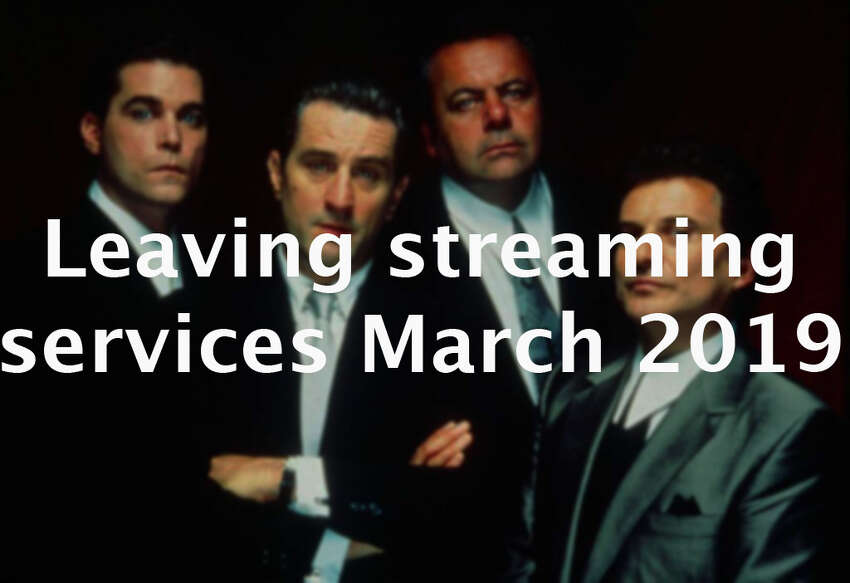 >>Click through to see which movies are leaving streaming services in March 2019.
