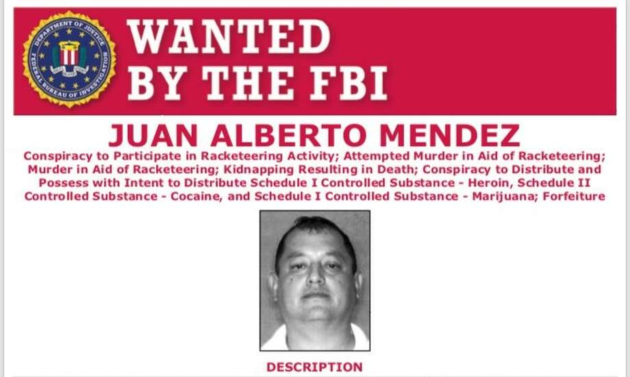 Juan Alberto Mendez, 48, is wanted by federal authorities for murder and racketeering charges. Photo: FBI San Antonio