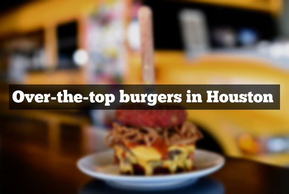 We'll take a big fat juicy burger pretty much every day, and just about any way it's served up. These restaurants turned the classic burger into unbelievably over-the-top versions featuring ingredients from filet mignon to Cheetos. Photo: File/Houston Chronicle
