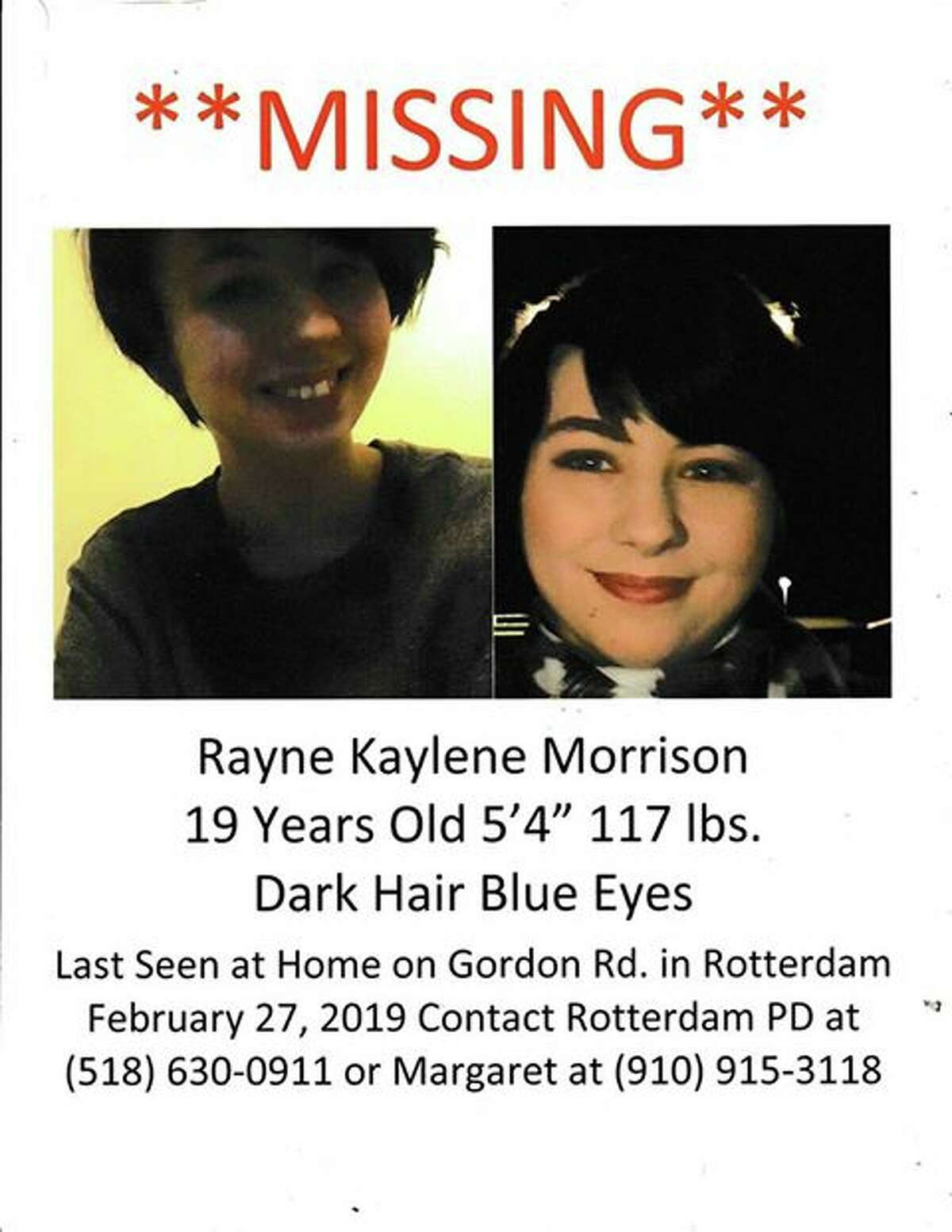 Rayne Kaylene Morrison, 19, has been missing from Rotterdam, N.Y., since Feb. 27, 2019.