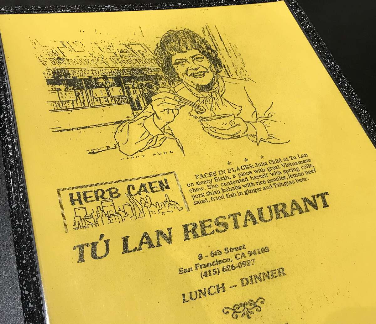 The menu of Vietnamese restaurant Tu Lan, with an undated Herb Caen item about Julia Child's visit to the establishment on Sixth Street in San Francisco.