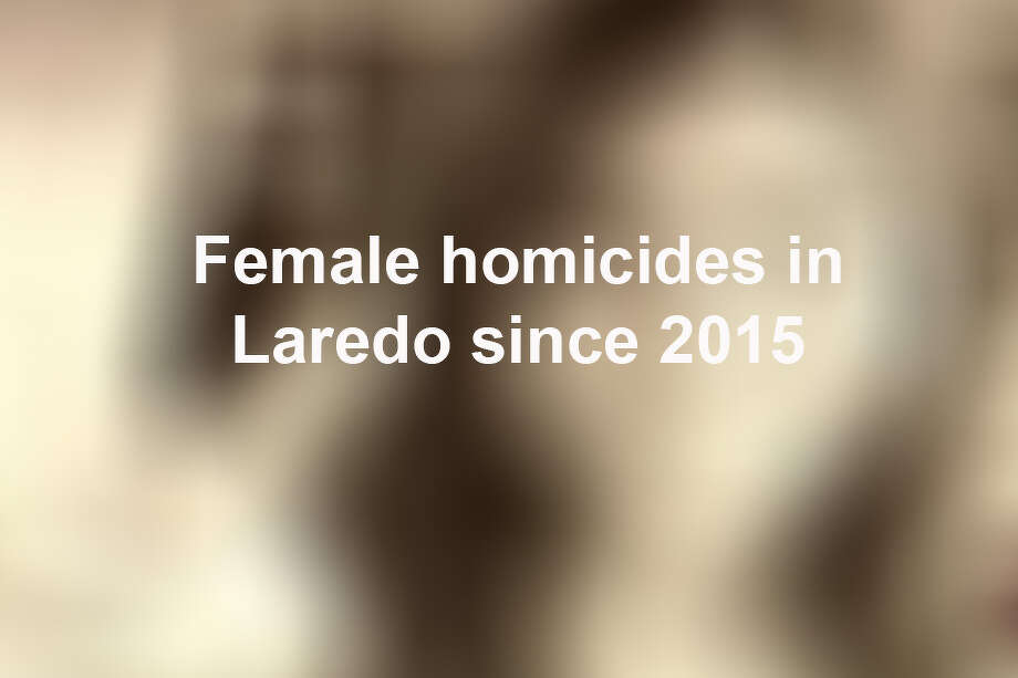 During the past four years, there have been 17 female homicide victims in Laredo, ranging in age from 1 to 74. Keep scrolling to see the victims of the shocking crimes. Photo: Courtesy