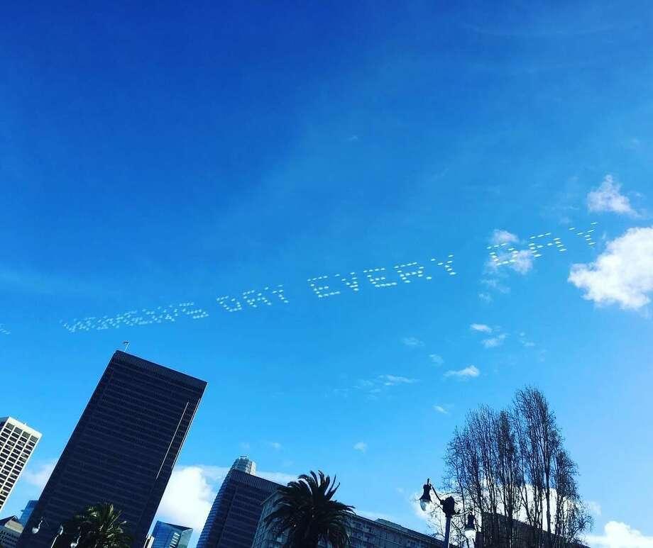 """""""WOMEN'S DAY EVERY DAY"""" written in the San Francisco sky on March 8, 2019. Photo: Lianne Jones"""