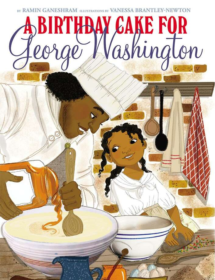 """A Birthday Cake for George Washington,"" by Ramin Ganeshram with illustrations by Vanessa Brantley-Newtown depicted contented slaves, causing an uproar on social media. Photo: Scholastic / Associated Press / Scholastic"