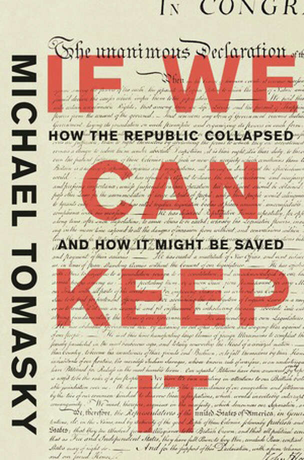 If We Can Keep It: How the Republic Collapsed and How It Might Be Saved Photo: Liveright, Handout / Handout
