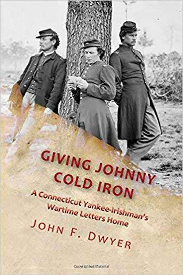 """Gunn Memorial Library in Washington will present a visual program and book signing with author and Southbury municipal historian John Dwyer March 28 at 6:30 p.m. Dwyer will discuss and sign copies of his recently released book """"Giving Johnny Cold Iron: A Connecticut Yankee-Irishman's Wartime Letters Home"""" at the Wykeham Road library. Photo: Courtesy Of Gunn Memorial Library / The News-Times Contributed"""
