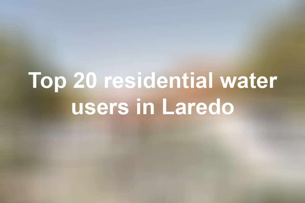 Keep scrolling to see the top 20 residential water users in Laredo from June 2017-June 2018.