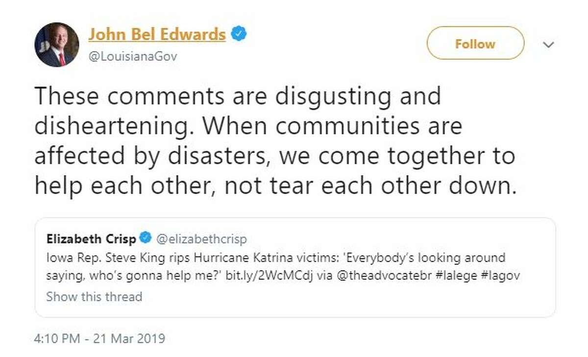 Louisiana Gov. John Bel Edwards, a Democrat, called Rep. Steve King's comments