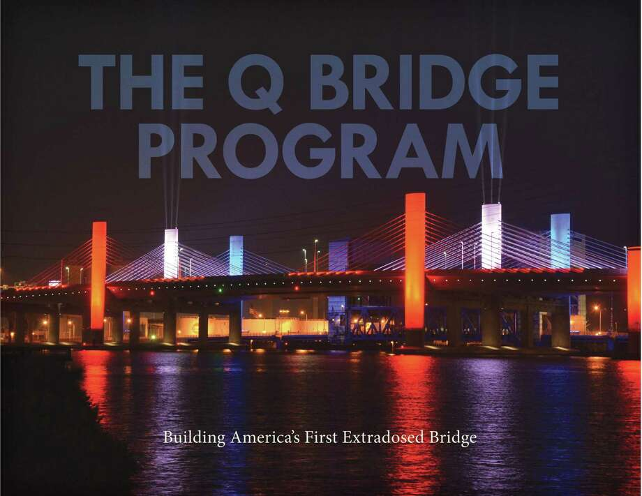"""The Q Bridge Program, Building America's First Extradosed Bridge,"" has been published by the state Department of Transportation. It is available for $25. Photo: Contributed Photo / Connecticut Department Of Transportation"