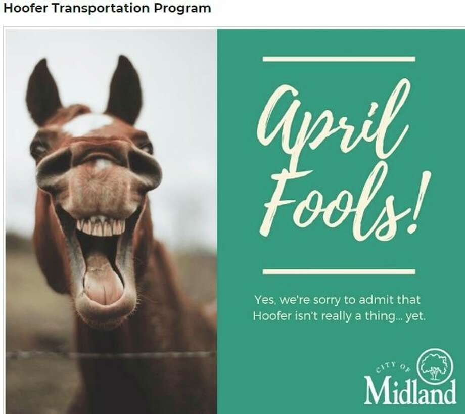 'Yes, we're sorry to admit that Hoofer isn't really a thing ... yet.' This was what visitors to Midland's website saw on Monday, April 1, when inquiring about the city's fake new transportation system.