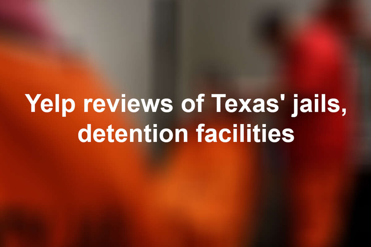 Yelp reviewers across Texas have shared their experiences (or fictitious) stories about varied detention facilities in the state. None of the facilities in this list are up for a Michelin star. Keep clicking to see what they have to say.