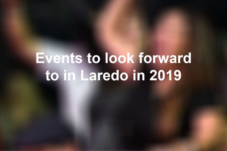 Keep scrolling to see exciting events happening in Laredo this year. Photo: Danny Zaragoza/Laredo Morning Times
