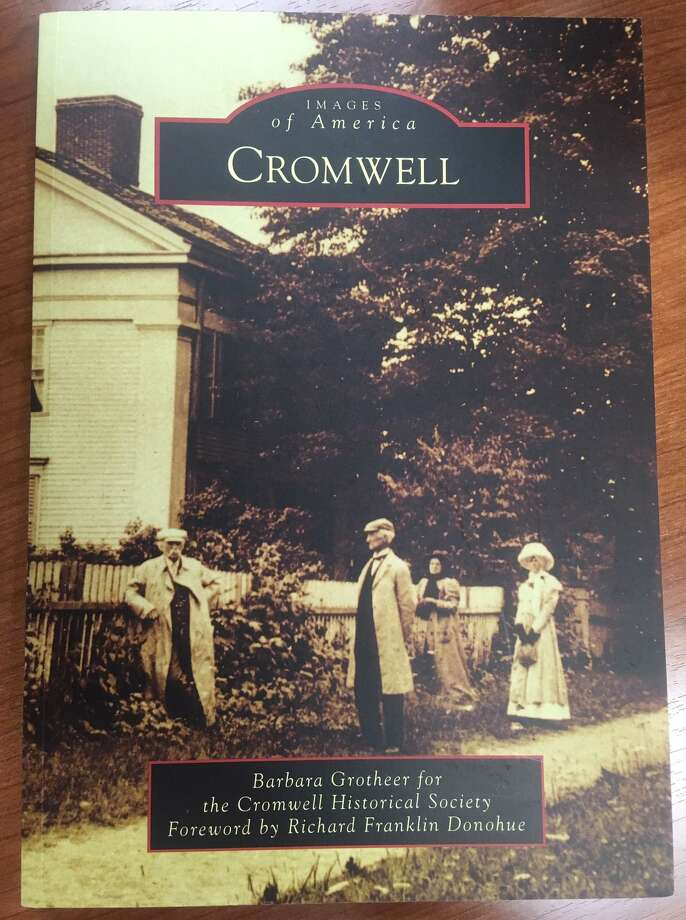 """Barbara Grotheer will speak at the Cromwell Historical Society on Thursday about her book """"Images of America: Cromwell."""" Photo: Cover Photo From The Book / Arcadia Publishing"""