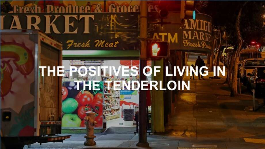 Click through the gallery to read about some of the positives of life in the Tenderloin. Photo: Scott Strazzante/The Chronicle