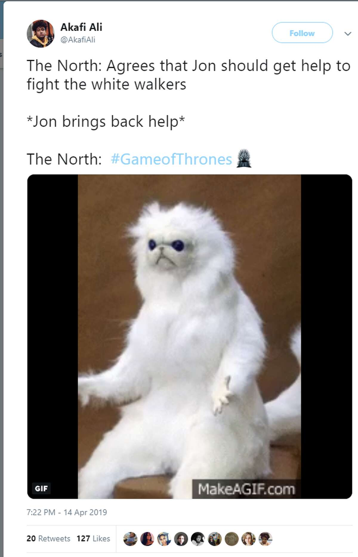 """""""The North: Agrees that Jon should get help to fight the white walkers *Jon brings back help* The North: #GameofThrones"""" Twitter account: @AkafiAli"""