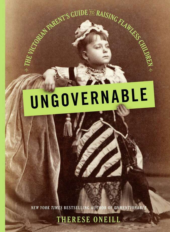 Ungovernable: The Victorian Parent's Guide to Raising Flawless Children Photo: Little, Brown, Handout / Handout