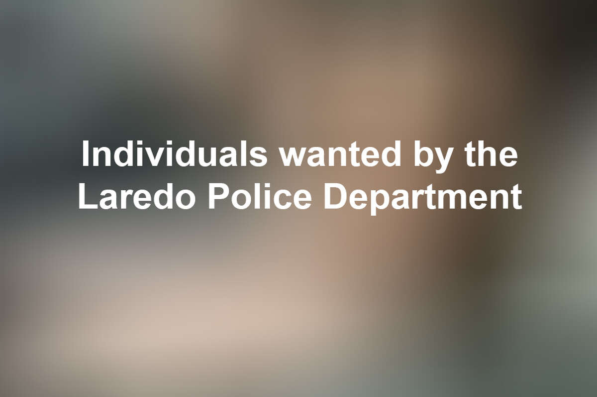 Keep scrolling to see the individuals wanted by the Laredo Police Department this year.