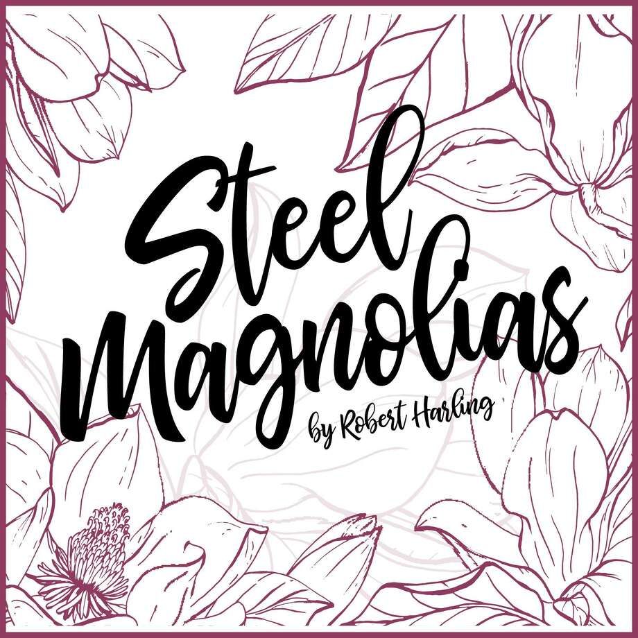 "Phoenix Stage Company will present ""Steel Magnolias"" with performances April 27 through May 11 in Oakville. Photo: Contributed Photo"