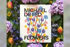 """Artist Michael De Feo (aka """"The Flower Guy"""") is coming to Greenwich's Bruce Museum May 2 to speak and sign his new book, """"Michael De Feo: Flowers."""""""