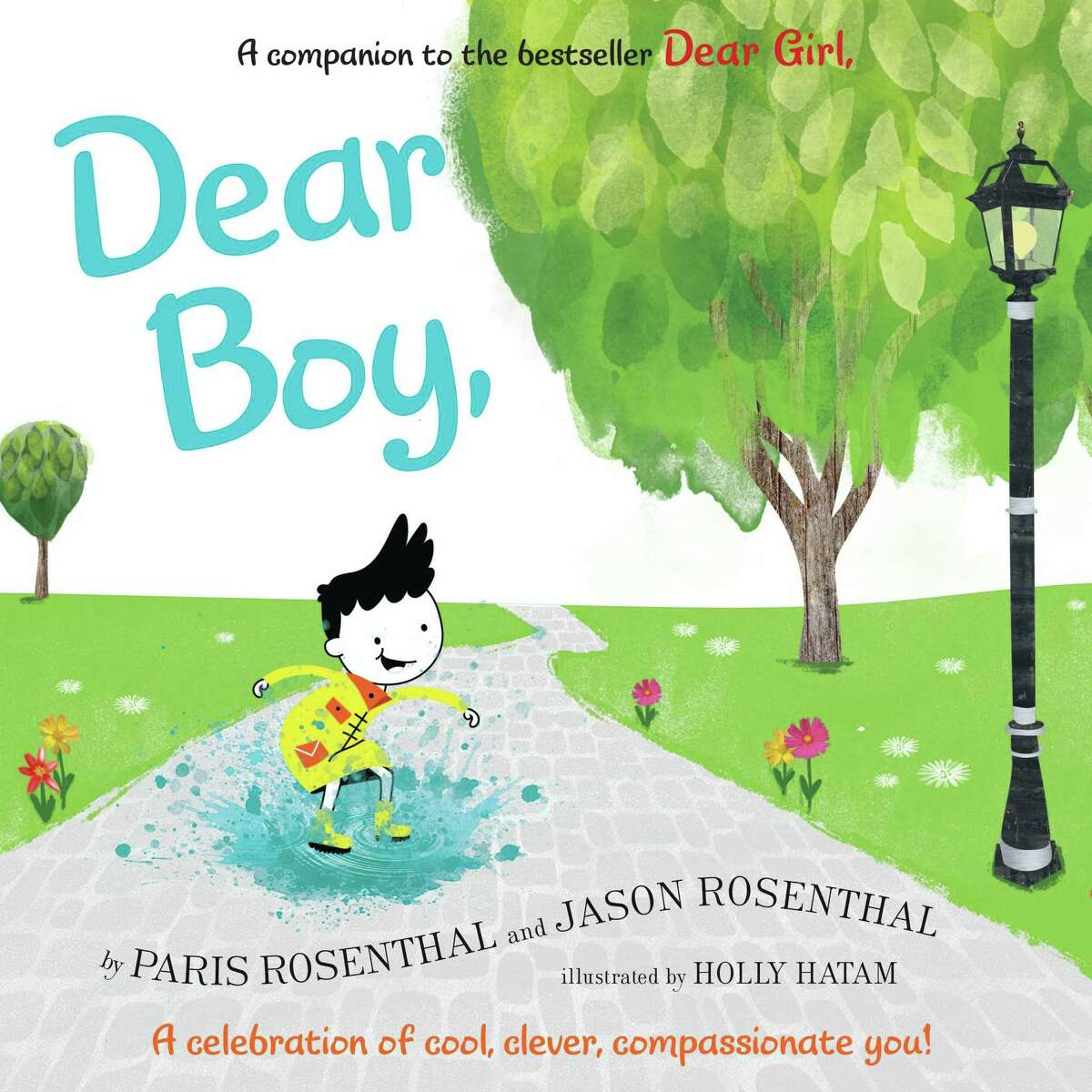 """CHILDREN'S BOOKS: """"Dear Boy"""" By Paris and Jason Rosenthal and illustrated by Holly Hatam, HarperCollins, $17.99, 40 pgs, Ages 4-8"""