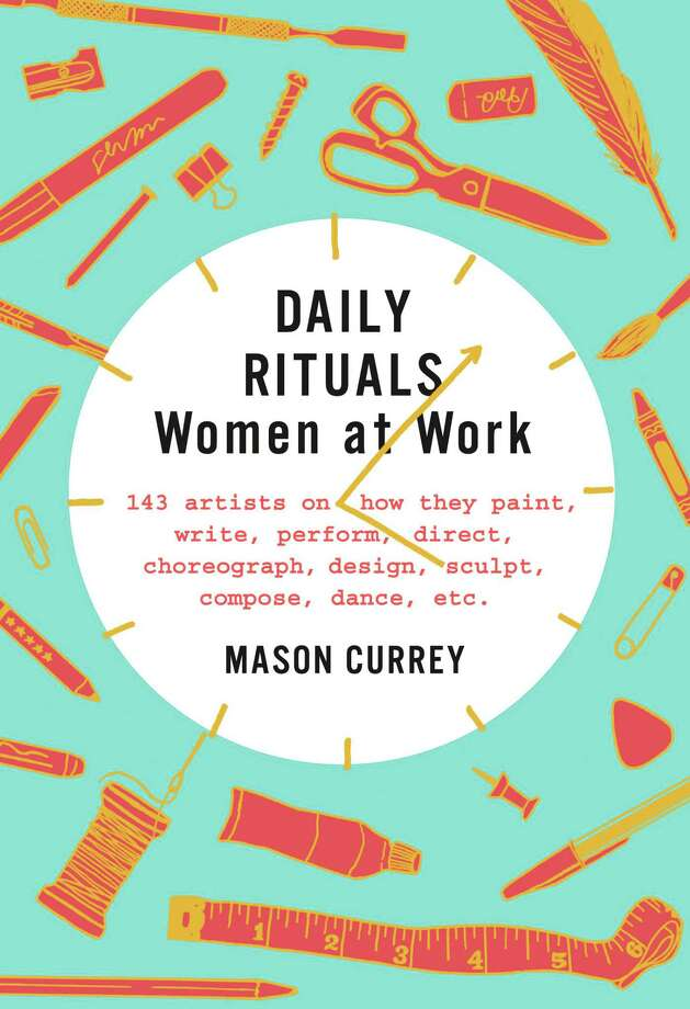 """""""Daily Rituals: Women at Work"""" by Mason Currey. (Knopf)"""