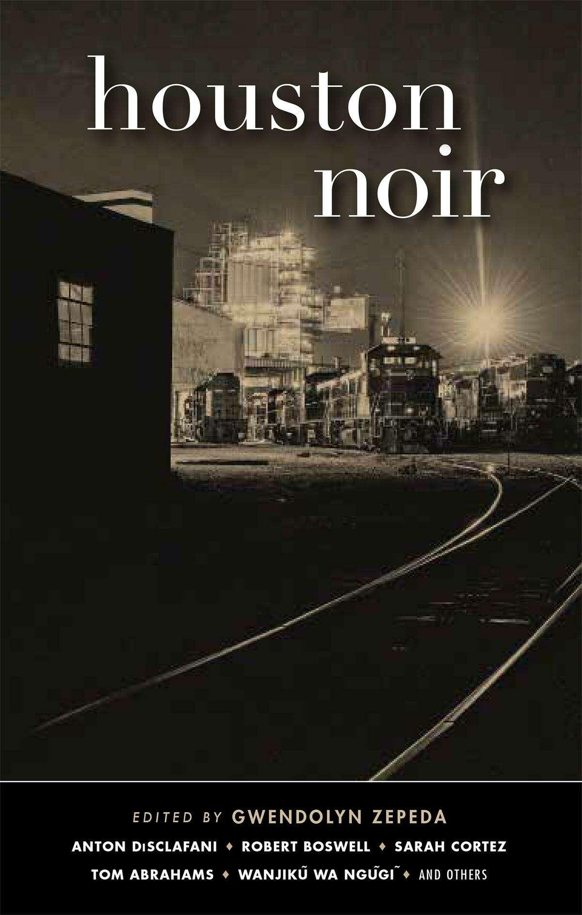 The cover for Akashic Books' 'Houston Noir' short story compilation