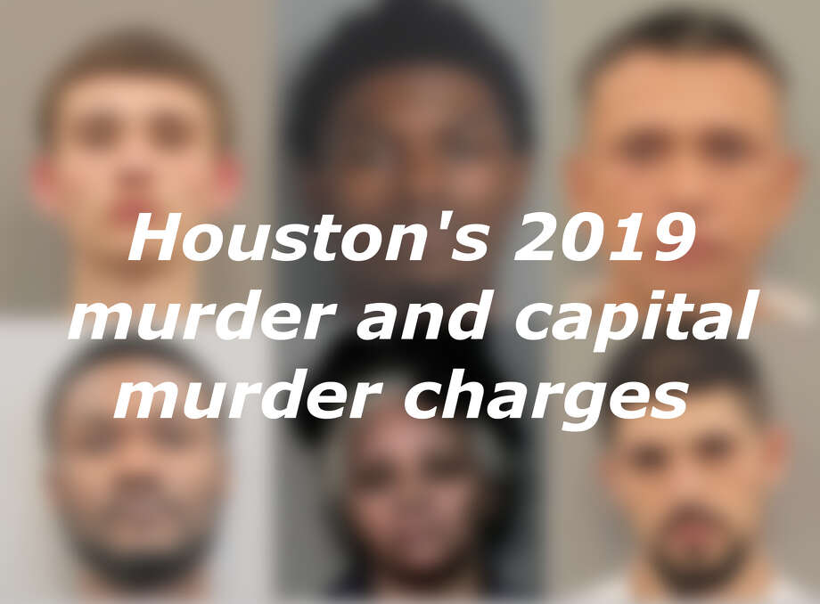 See the murder and capital murder charges filed by the Houston Police Department for killings in 2019 >>> Photo: Chron.com