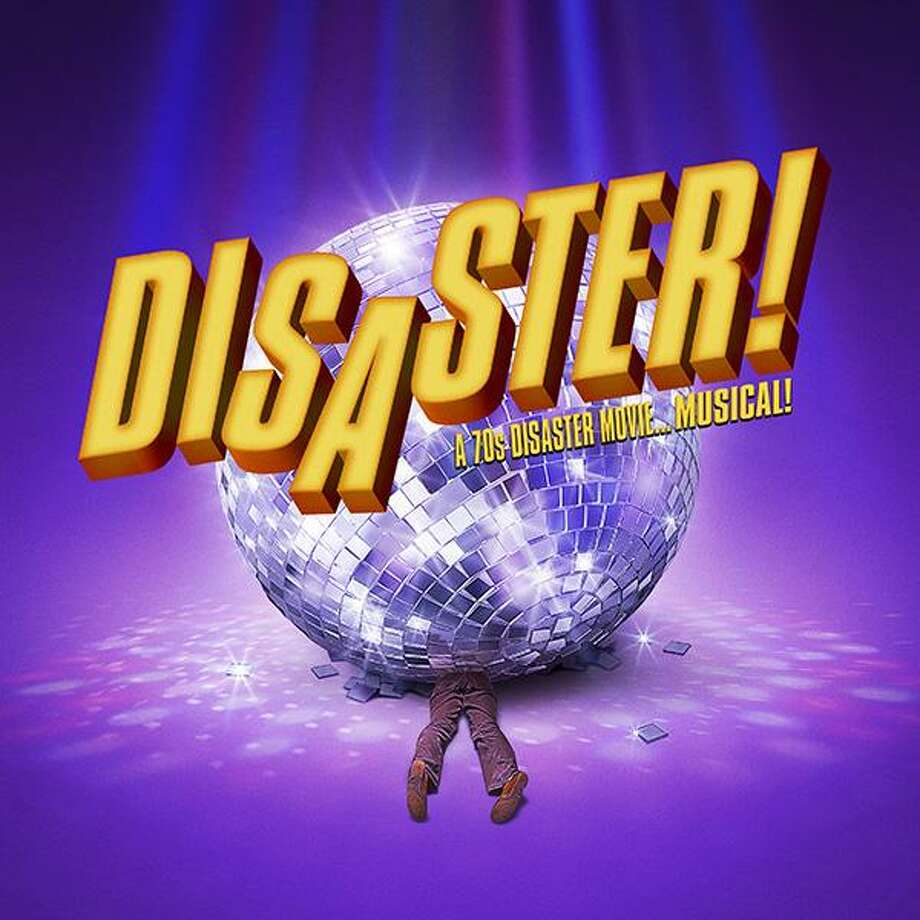"The Warner Stage Company presents ""Disaster!"" a musical spoof on disaster movies, on the Main Stage in June. Photo: Contributed Photo"